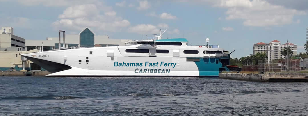 Bahamas Fast Ferry leaves Port Everglades Fort Lauderdale
