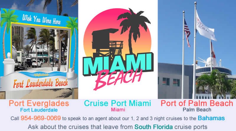 Cruise ports in South Florida, Miami, Fort Lauderdale, Palm Beach
